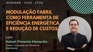 Modulação Fabril como ferramenta de Eficiência Energética e Redução de Custos