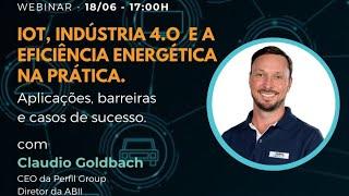 IoT, Indústria 4.0 e Eficiência Energética na Prática