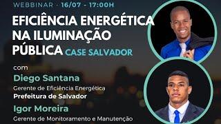 Eficiência Energética na Iluminação Pública – Case Cidade de Salvador