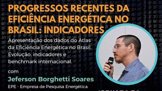 Progressos Recentes da Eficiência Energética no Brasil: Indicadores