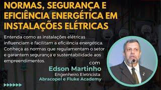 Normas, Segurança e Eficiência Energética em Instalações Elétricas